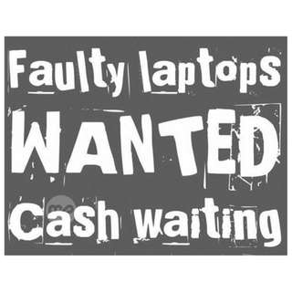 Buying in all Working & Faulty Laptops