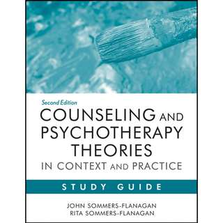 Counseling and Psychotherapy Theories in Context and Practice Study Guide 2nd Second Edition by John Sommers-Flanagan, Rita Sommers-Flanagan - John Wiley & Sons Inc (2012)