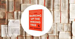 Barking Up the Wrong Tree : The Surprising Science Behind Why Everything You Know about Success Is (Mostly) Wrong - (Wall Street Journal Bestseller)
