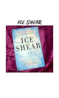 Ice Shear by M.P. Cooley