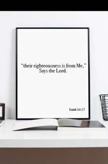 Their righteousness is from Me,says the Lord Art Print