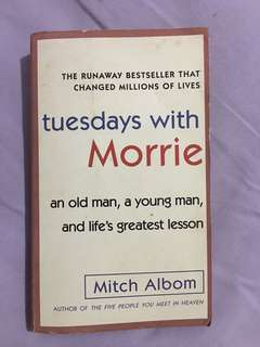 Book : Tuesdays with Morrie by Mitch Albom