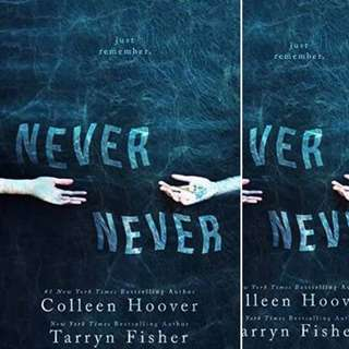 Never Never (Never Never, #1,2,3) by Colleen Hoover
