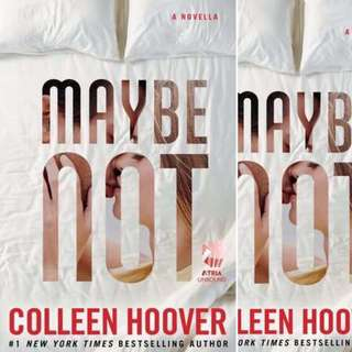 Maybe Not (Maybe, #1.5) by Colleen Hoover