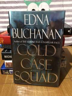 Cold Case Squad by Edna Buchanan (HC)