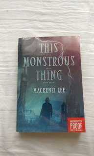 The monstrous thing by Mackenzie Lee