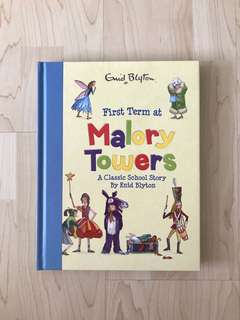 First Term at Malory Tower: A Classic School Story By Enid Blyton (Hardcover)