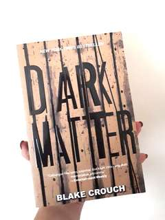Novel 'Dark Matter' by Blake Crouch