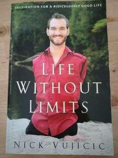 Life Without Limits , by Nick Vujicic 英文