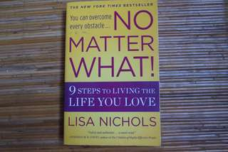 NO MATTER WHAT BY LISA  NICHOLS