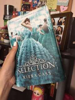 The Selection by Kiera Cass (hardbound)