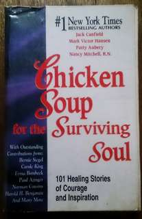 Chicken Soup for the Surviving Soul:  101 Healing Stories of Courage and Inspiration