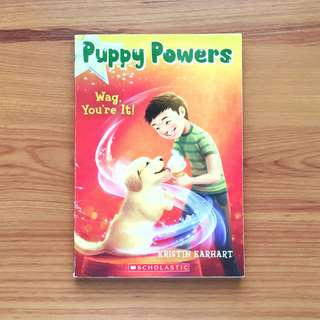 Puppy Powers: Wag, You're It by Kristin Earheart