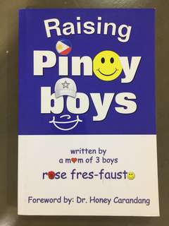 Raising Pinoy Boys by Rose Fres-Fausto