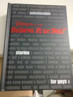 Ripleys's Believe it or not: unbelievable stories for gyts