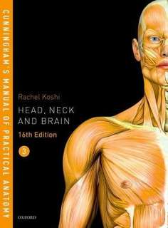 Cunningham's Manual of Practical Anatomy VOL 3 Head, Neck and Brain 16th Edition (2018) PDF copy