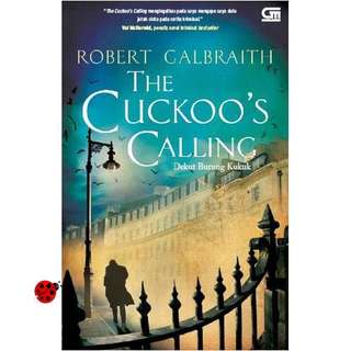 The cuckoo's calling dekut burung kukuk - robert galbraith / j.k. Rowling novel