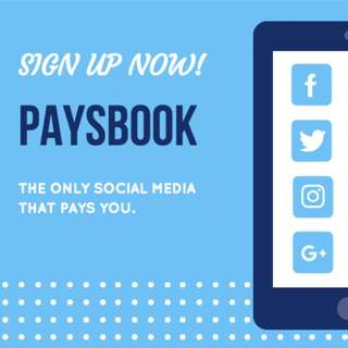 PAYSBOOK THE ONLY SOCIAL MEDIA THAT PAYS!
