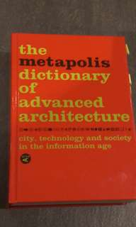 Architectural book - metapolis dictionary of advanced architecture