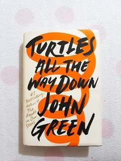 John Green's Turtles All The Way Down (Hardbound copy)
