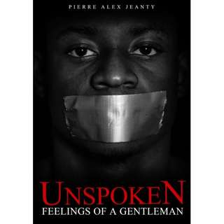 Unspoken Feelings of A Gentleman Vol. I by Pierre Alex Jeanty (EBook Poetry Novel)