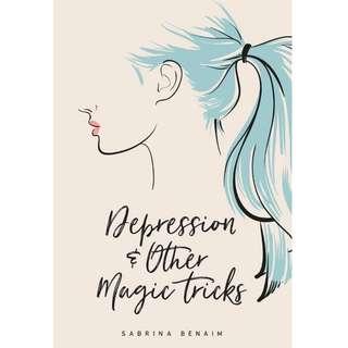 Depression and Other Magic Tricks by Sabruna Benaim (EBook Poetry Novel)
