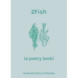 2Fish by Jhene Aiko Efuru Chilombo (EBook Poetry Novel)