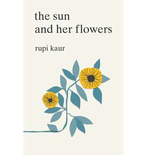 The Sun and Her Flowers by Rupi Kaur (EBook Poetry Novel)