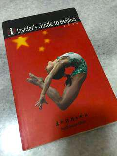 Insiders Guide for Beijing China