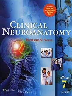 Clinical Neuroanatomy by Richard S. Snell (7th edition)
