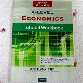 A Level Econs Tutorial Workbook by Anthony Fok