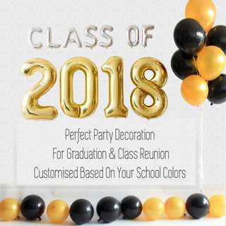 [Helium Inflated] CLASS OF 2018 With Balloon Bouquet & Floor Balloons