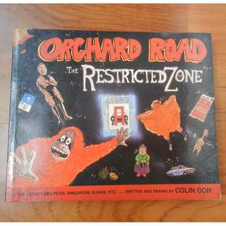 'Orchard Road: The Restricted Zone' by Colin Goh / 'When I was a Kid 3: Childhood Stories by Boey' by Boey Cheeming