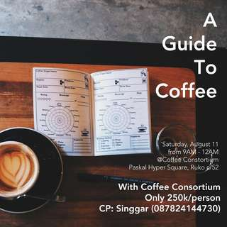 A Guide to Coffee Workshop