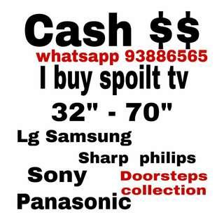 We buy spoilt Lg Samsung Panasonic Sharp Tv