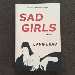 Sad Girls by Land Leav