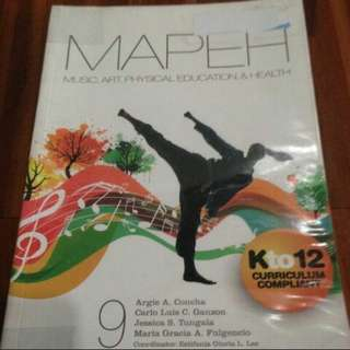 Grade 9: MAPEH: Music, Arts, Physical Education & Health