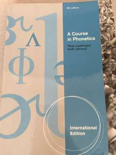 [Linguistics Textbook] A Course in Phonetics by Peter Ladefoged and Keith Johnson