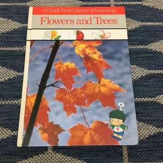 Flowers and Trees (A Child's First Library of Learning)