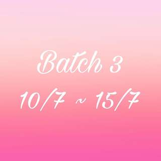 BATCH 3 OPEN