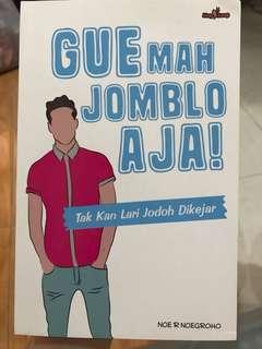 "Novel ""Gue mah Jomblo Aja!"""