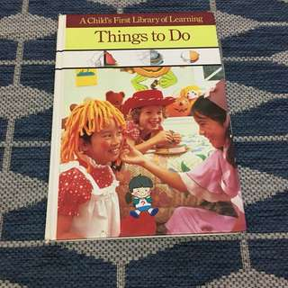 Things to Do (A Child's First Library of Learning)