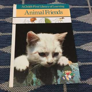 Animal Friends (A Child's First Library of Learning)