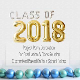 🚚 Foil Balloons CLASS OF 2018 With Floor Balloons [Uninflated]