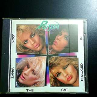 Poison-Look what the cat dragged in(1986)
