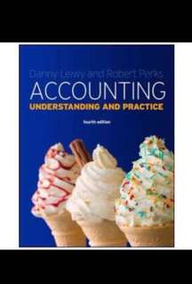 Danny leiwy and robert perks accounting understanding and practice fourth edition 1