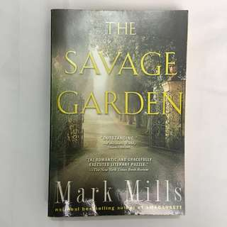 Savage Garden by Mark Mills