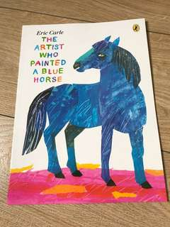 The artist who painted a blue horse (Eric Carle)