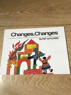 Changes changes (Pat Hutchins)