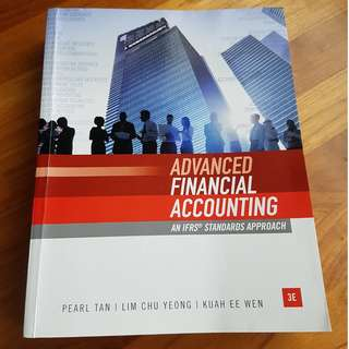 Advanced Financial Accounting: An IFRS Standards Approach 3rd Edition (2017) for NTU AC3102 Risk Reporting & Analysis (Consol)